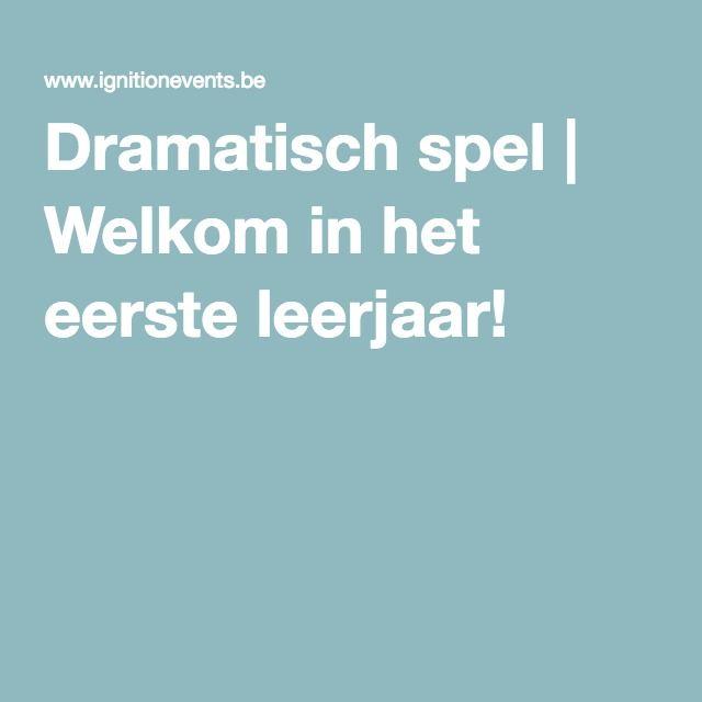 Dramatisch spel | Welkom in het eerste leerjaar!