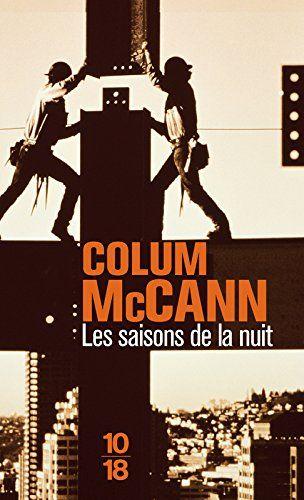 Les Saisons de la nuit de Colum McCann