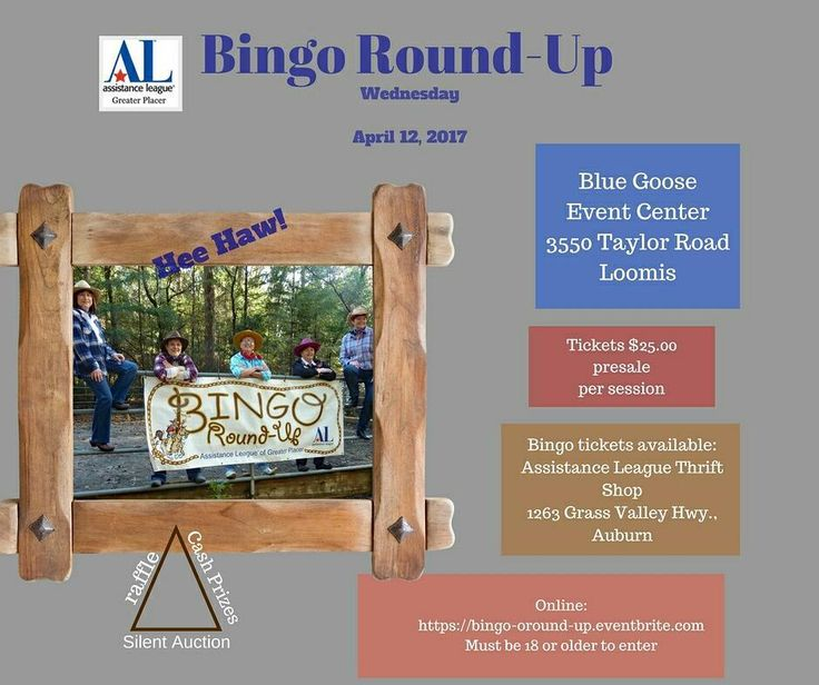 Bingo?  Bingo Round-Up event on April 12th. Where?  Blue Goose Event Center 3550 Taylor Rod Loomis.  See Y'all there!  For tickets go here  buff.ly/2khIC9A or #AssistanceLeague of Greater Placer - Thrift Shop 1263 Grass Valley Hwy Auburn #bingoroundup #bingo #games #fundraiser