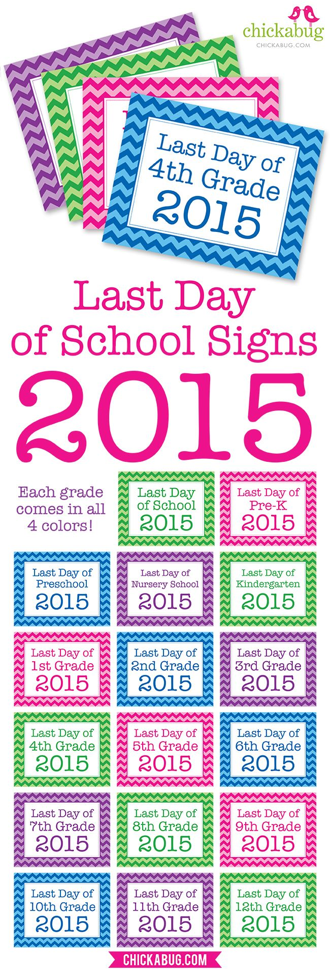 SUPER POPULAR free printable last day of school signs - updated for 2015! EVERY grade in FOUR colors!