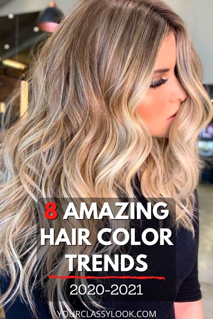 8 Biggest Hair Color Trends & Ideas 2020-2021 - Your Classy Look in 2020 | Hair color, Hair ...