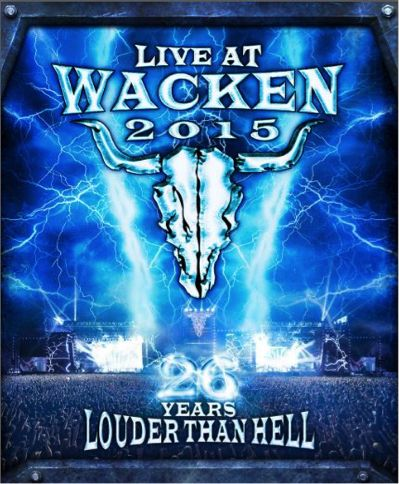 "Wacken - New Release ""Live At Wacken 2015 - 25 Years Louder Than Hell"" - Link To AlbumWithGuitars"