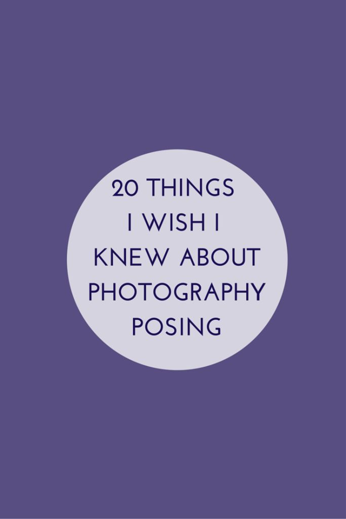 PHOTOGRAPHY POSING TIPS