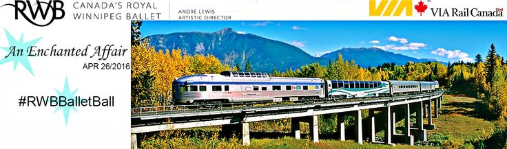 Enter to win a travel certificate for a round trip for 2 in a Sleeper Plus Class Car between Winnipeg & Jasper at this years Ballet Ball #RWBBalletBall