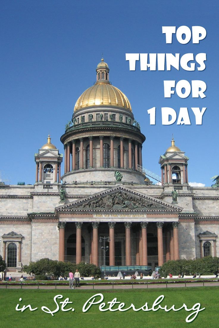 Whirlwind tour of St. Petersburg. I list my list with what to do in St. Petersburg in 1 day