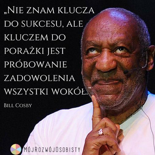 Wy też próbowaliście kiedykolwiek zadowolić wszystkich swoją pracą/ słowem/ działaniem??  Bill Cosby ma rację? ;)  #KluczDoSukcesu #WszystkimNieDogodzisz #MójRozwójOsobisty #Projekt6