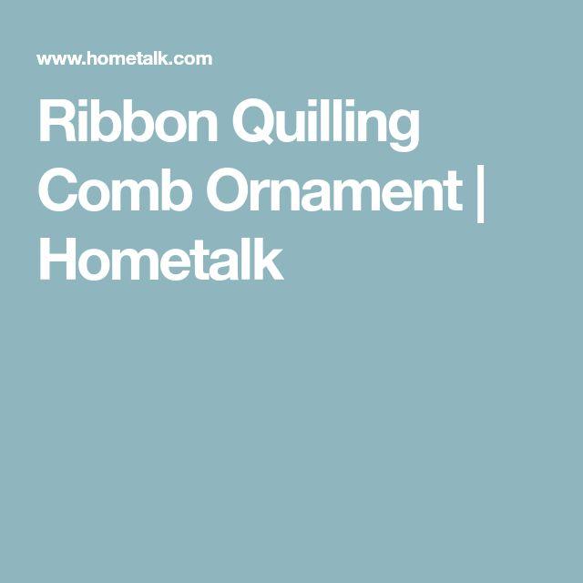 Ribbon Quilling Comb Ornament   Hometalk