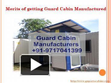 Merits of getting Guard Cabin Manufactured #guard_cabin_manufacturers #porta_cabins #portable_cabin_manufacturers