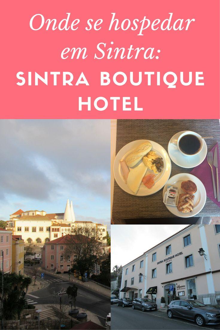 Nossa dica de hospedagem na cidade portuguesa de Sintra: Sintra Boutique Hotel