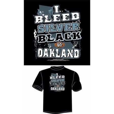 Oakland Football I Bleed Silver and Black, Go Oakland T-Shirt, Black, Men's, Size: Medium