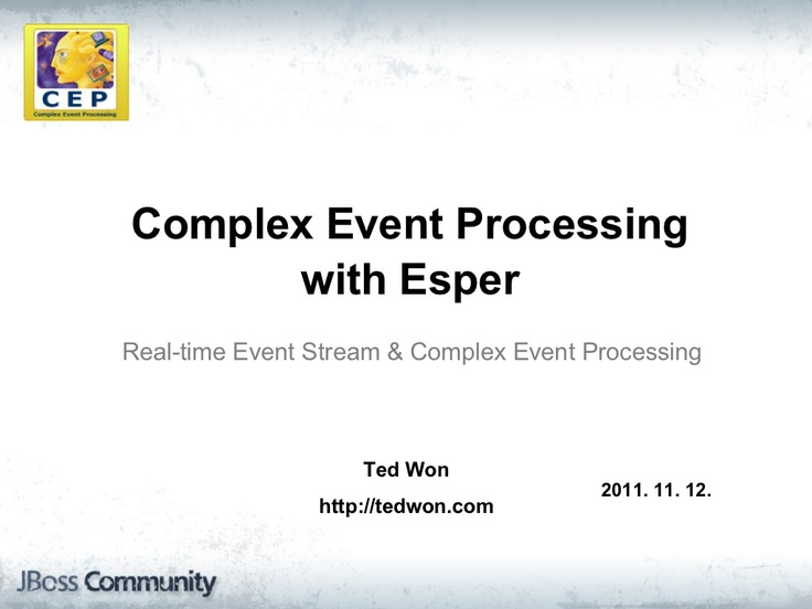 complex-event-processing-with-esper-11106262 by Ted Won via Slideshare