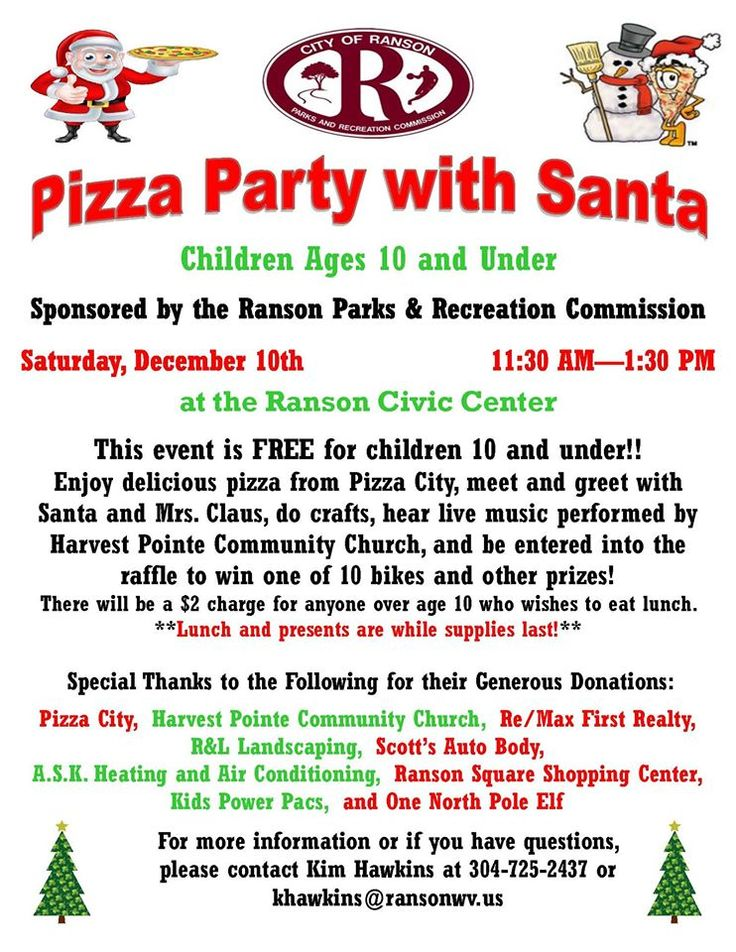 Come join the Ranson WV Parks and Rec for the 2 things kids love the most: Pizza and Santa!