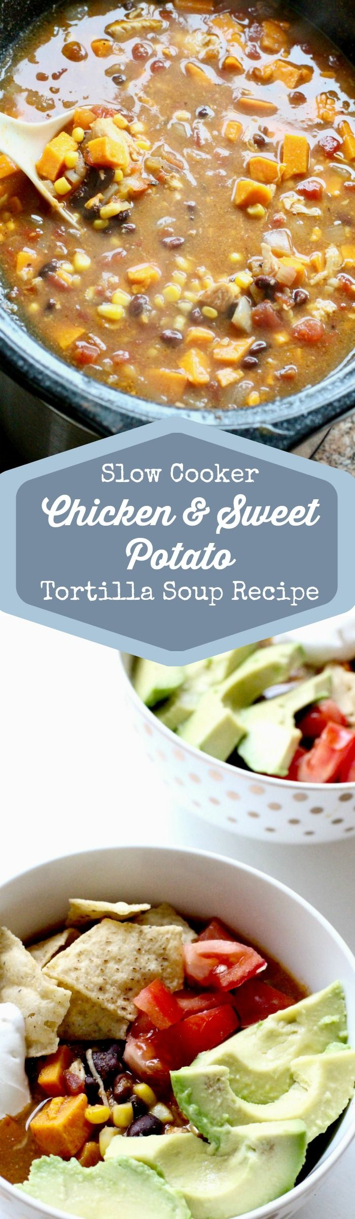 Chicken Sweet Potato Slow Cooker Tortilla Soup Recipe. This crockpot recipe is easy to put together, has great toppings and is an easy weeknight recipe for your family!