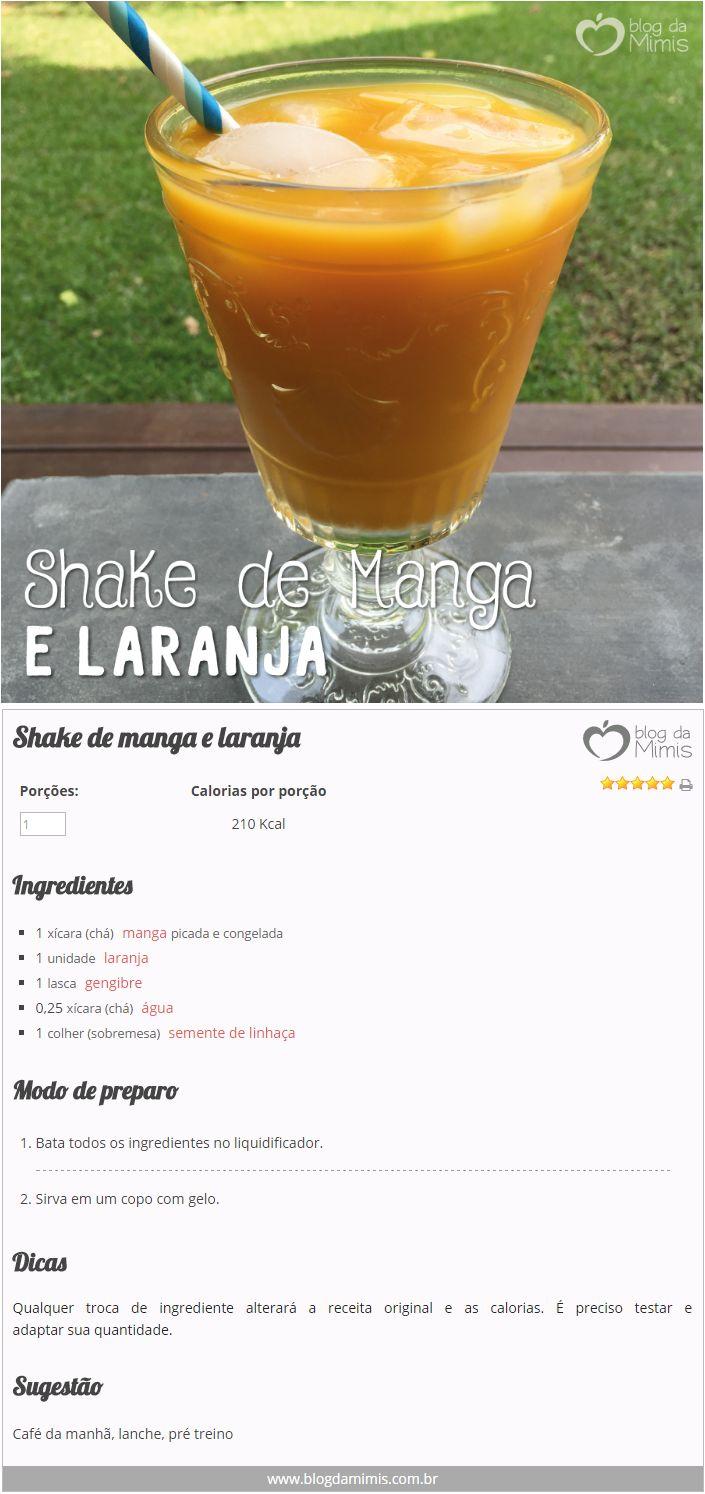 Shake de manga e laranja - Blog da Mimis #receita #shake #emagrecedor #antioxidante #termogênico #suco #batida #bebida #receita