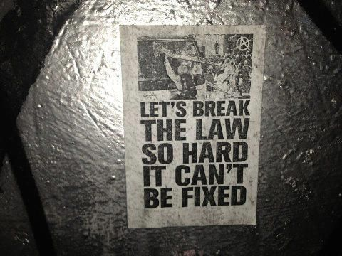 let's break the law so hard it can't be fixed. I like this for some reason