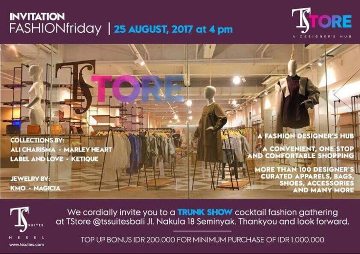 Fashion Friday @tstoresuitesbali — You are cordially invited to FASHION FRIDAY, August 25th, from 4 - 6pm @TStore Bali.   Fashion show, trunkshow, free flow wine, sangria and canapes.  Just for the day you will receive IDR 200,000 bonus for purchases over IDR 1 JT.  Hope to see you there.   Please confirm your attendance for the VIP guest list to info@nagicia.com
