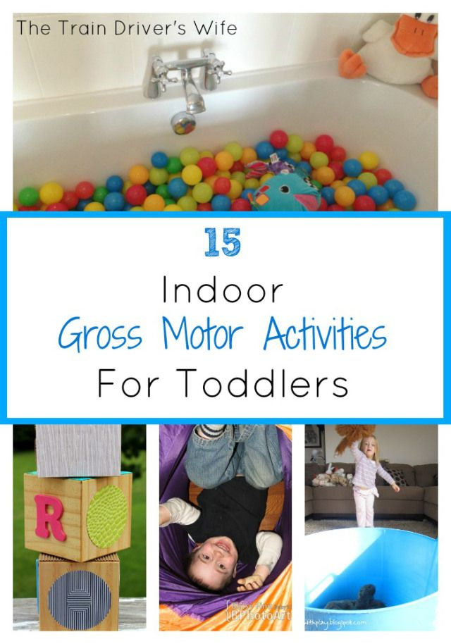 15 gross motor activities for toddlers to play indoors for Gross motor activities for preschoolers lesson plans