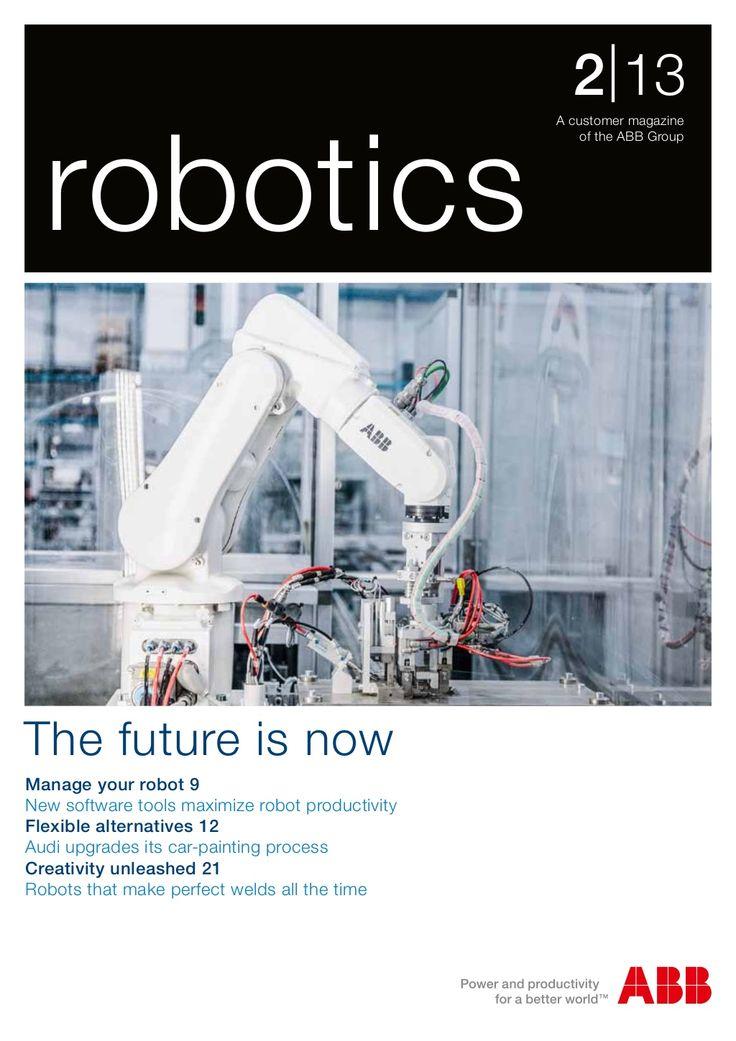 ◆ Visit ~ MACHINE Shop Café ◆ ABB Robotics Customer Magazine | Industrial Robots by ABB Robotics via slideshare