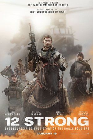 """FullHD - 12 Strong: The Declassified True Story of the Horse Soldiers Full MOvie Free HD HD1080p 