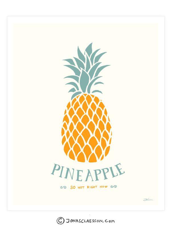 Pineapple So Hot Right Now Art Print