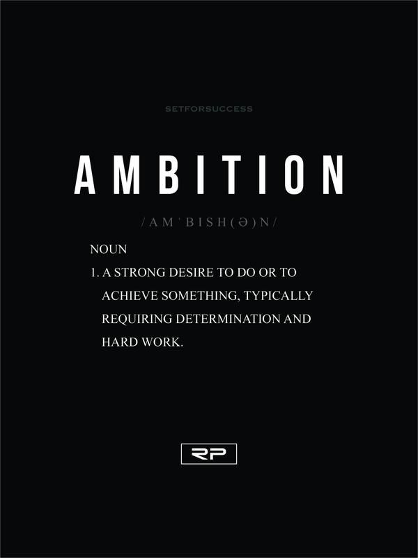 The Meaning Of Ambition - 18X24 Poster  Ambition Quotes -1301