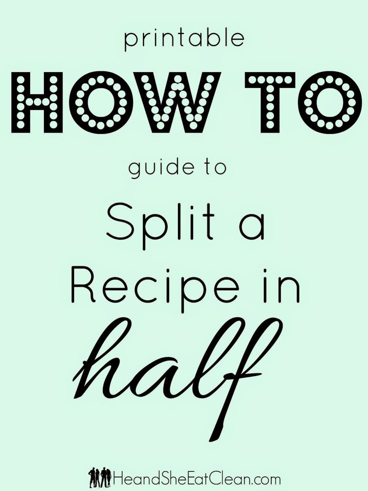 Need a simple guide to help you remember how to cut your recipes in half? Print it out and keep it in your kitchen - either taped to the inside of a spice cabinet or laminate for simple reference. Go get it at HeandSheEatClean.com #recipes #simplesolution #solution #howto #measurements #guide #bakingguide #baking