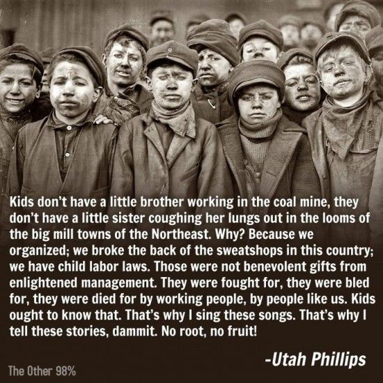 Some would like to go back to the days before unions, labor laws, and workers having the right to demand a livable wage.