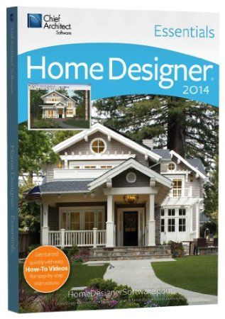 Chief Architect Home Designer Essentials 2014: Home Designer Essentials By  Chief Architect Software Is Our