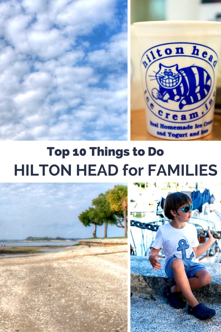 10 Things to do in Hilton Head for families with kids.