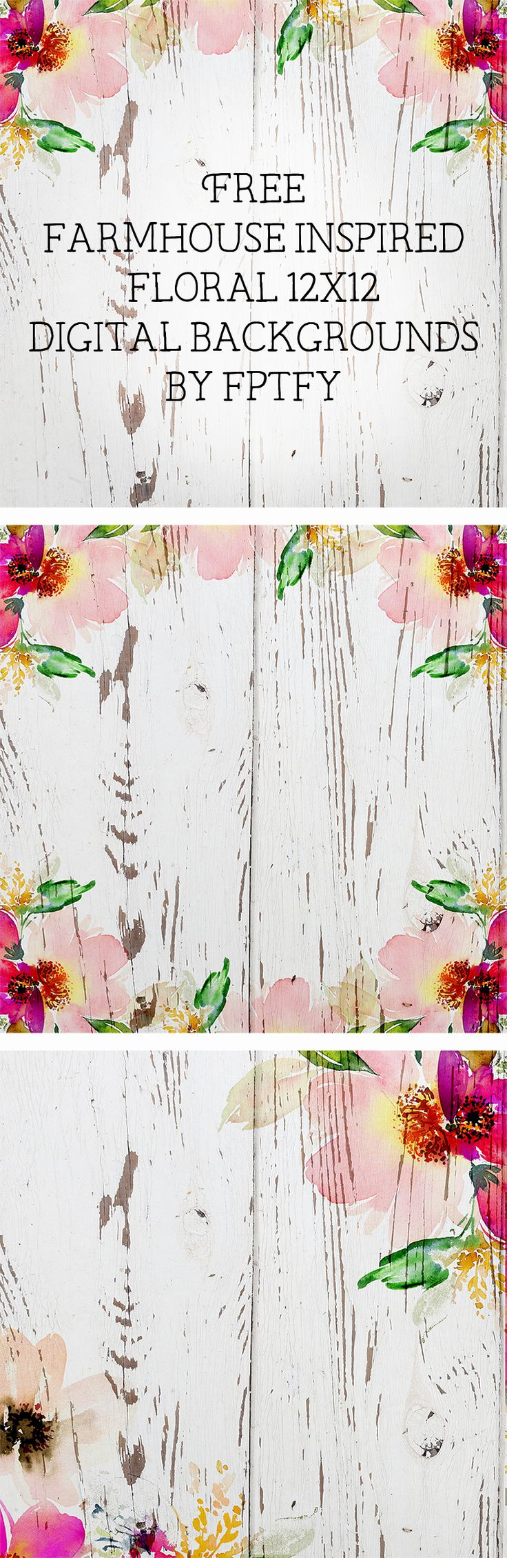 Free Farmhouse Inspired Digital Floral paper Backgrounds