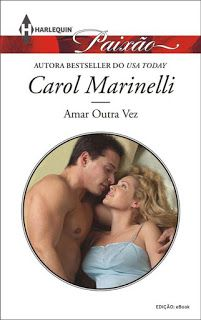 Cantinho da Alê: Amar Outra Vez - Carol Marinelli