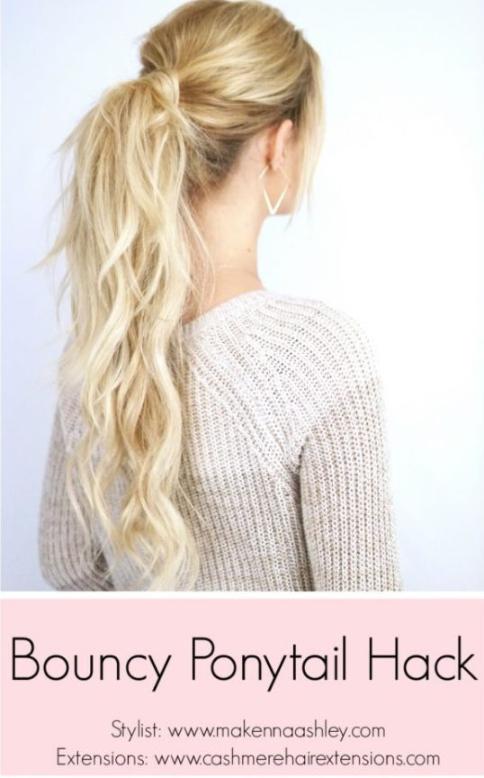 Bouncy Ponytail Hack -Makenna Ashley & Cashmere Hair Extensions. www.Cashmere-Hair.com