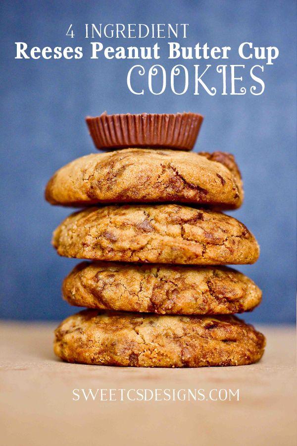 4 Ingredient Reeses Peanut Butter Cup Cookies - Sweet C's Designs