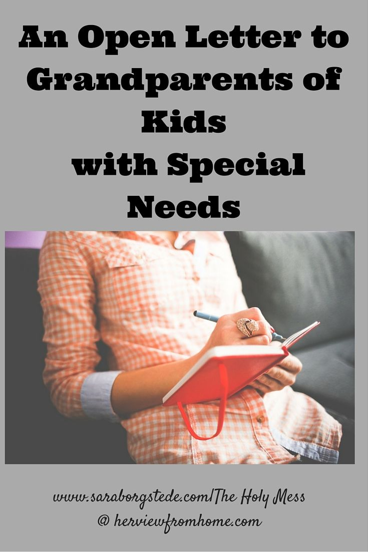 An Open Letter to Grandparents of Kids with Special Needs. Grandparents often have questions. Why do more kids have special needs? It wasn't like this years ago. How can I connect with my child and grandchild? I don't understand this new way of parenting. This letter helps provide understanding. Build a better relationship today!