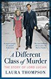 A Different Class of Murder: Revised and updated by Laura Thompson (Author) #Kindle US #NewRelease #Nonfiction #eBook #ad