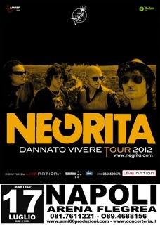17 luglio 2012 - Negrita @ Arena Flegrea
