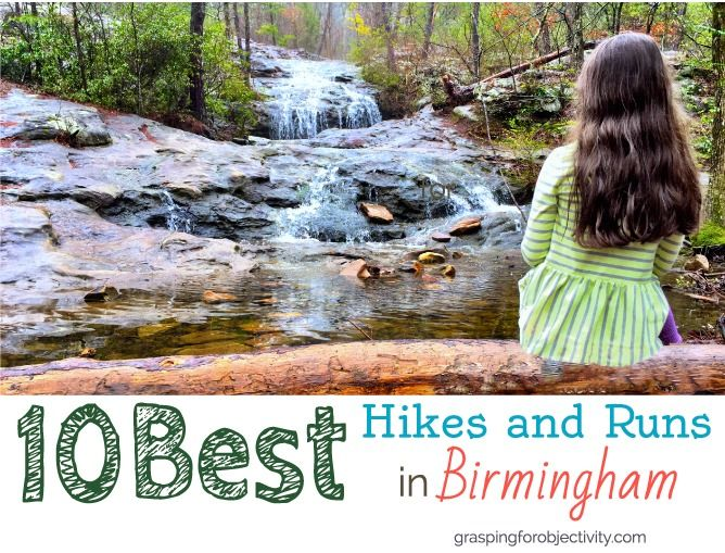 10 Best Hikes and Runs in Birmingham - and an interactive map to find them all.