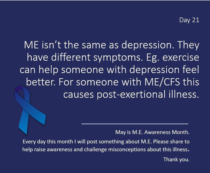 chicaguapa @chicaguapa 8h8 hours ago  Day 21 of #MEawarenessmonth Pls follow & RT. Treatment for depression is ineffective for people with #ME #CFS . They're not the same illness