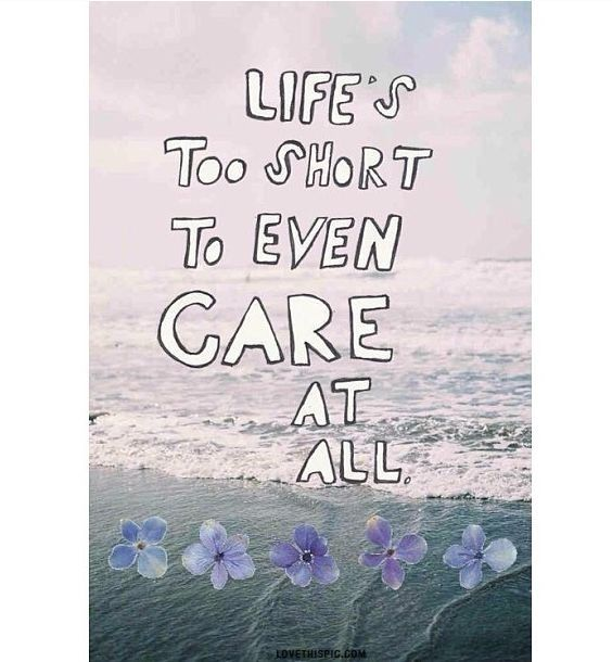 Life Quotes Images Instagram: Lifes Too Short Quotes Care Short Instagram Instagram