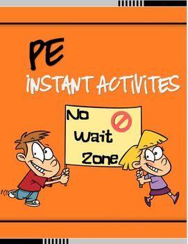 """PE Instant Activities- """"No Wait Zone"""""""