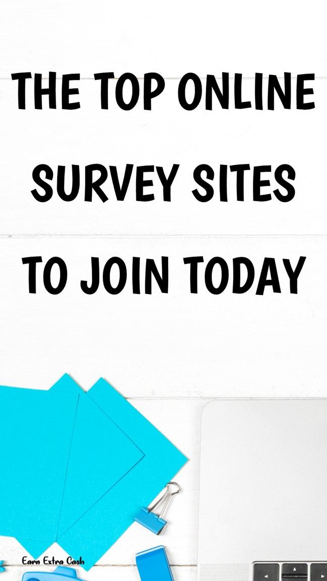 The Top Online Survey Sites To Join Today