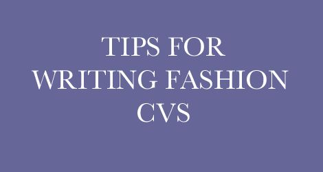 Applying for a job in fashion can be very competitive. It is also a reasonably long process, which will involve searching job listings, preparing and writing CVs and cover letters, updating your portfolio and taking part in interviews.
