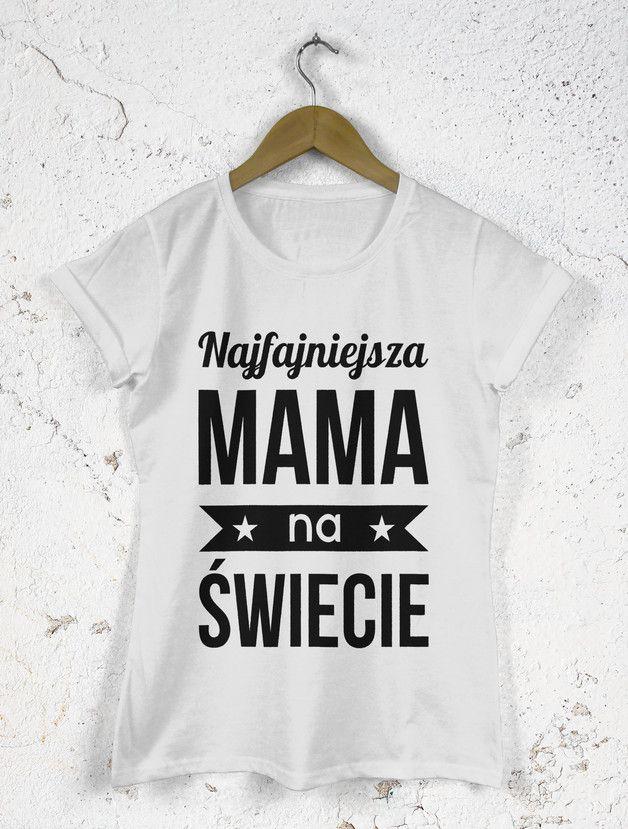 Koszulka na Dzień Matki Najfajniejsza mama - dirtyshop - Koszulki z napisami