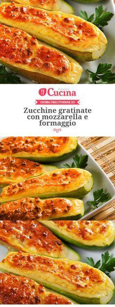 Zucchine gratinate con mozzarella e formaggio