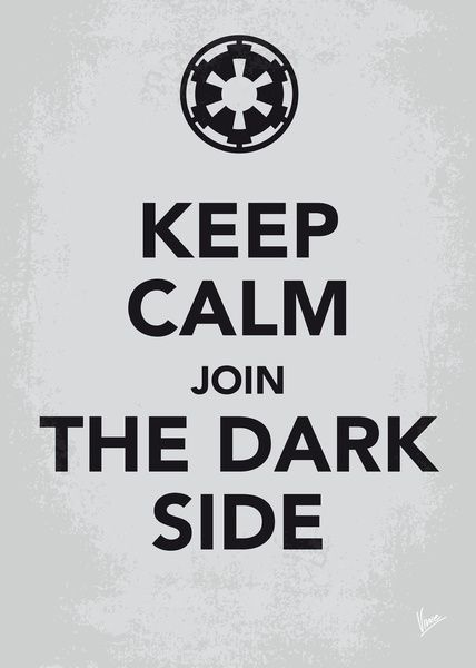 My Keep Calm Star Wars - Galactic Empire via chungkong