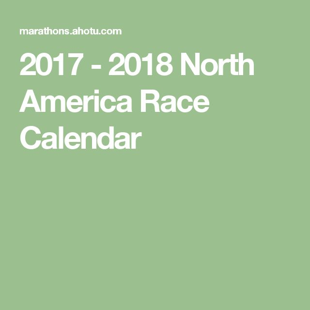 2017 - 2018 North America Race Calendar