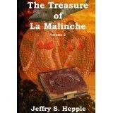 The Treasure of La Malinche Volume 2 (The Legacy of La Malinche) (Kindle Edition)By Jeffry S. Hepple