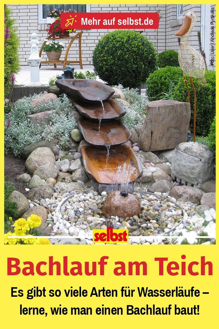 Bachlauf Selbst De Wasser Im Garten Bachlauf Im Garten Bachlauf