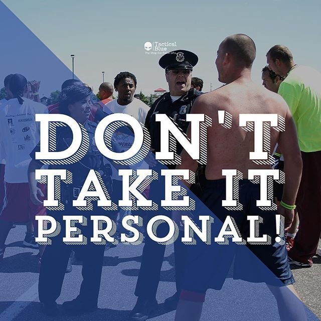 """In my latest video """"Don't Take It Personal!"""" I explain why police officers should't take it personal when people call us names or flip the bird at us. Develop thick skin and move on. We don't have time to deal with idiots! Watch this video on: Facebook or YouTube /////////////\\\\\\\\\\\\ #police #lawenforcement #policelivesmatter #policework #thinblueline #thinbluelinefamily #thinbluelinefinest #policelivesmatter #policewife #salutetheblue #backtheblue #tacticalblue #tacticalduty…"""