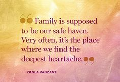 So often it the family that pushes you away then complains because you choose to live happily without them.